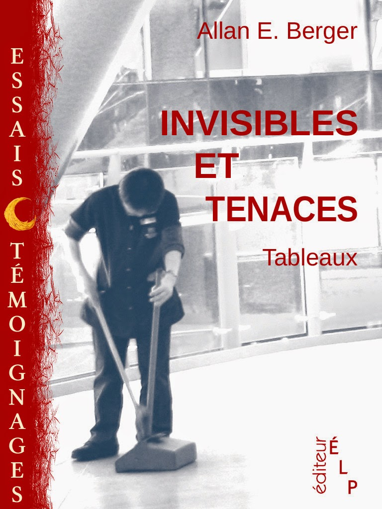 Invisibles et Tenaces - Allan Berger