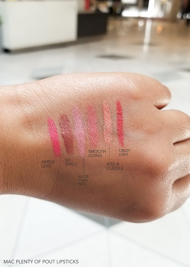 MAC Plenty of Pout Plumping Lipsticks – Swatches  Ample Chic – So Swell – Nicer Than Nice – Smooth Going – Kiss & Cuddle – Crazy Lush