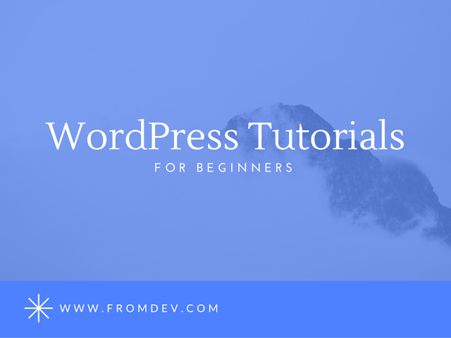 10 Best Wordpress Tutorials For Beginners