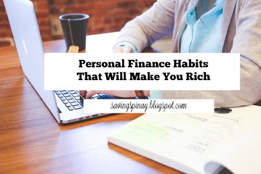 Five (5) personal finance habits that will make you rich.