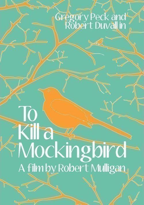 To Kill A Mockingbird Movie Poster Project