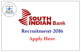 South Indian Bank Recruitment 2016 – Apply No