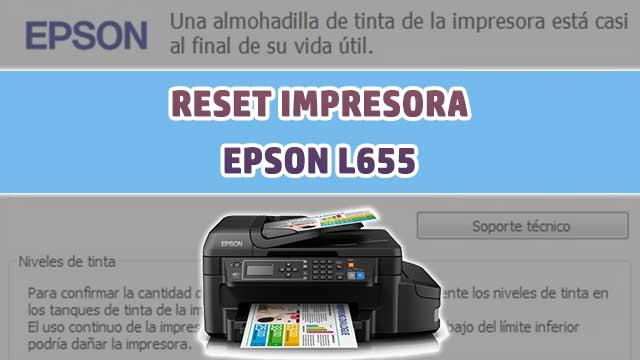 Reset almohadillas de la impresora EPSON L655 | how to reset printer EPSON
