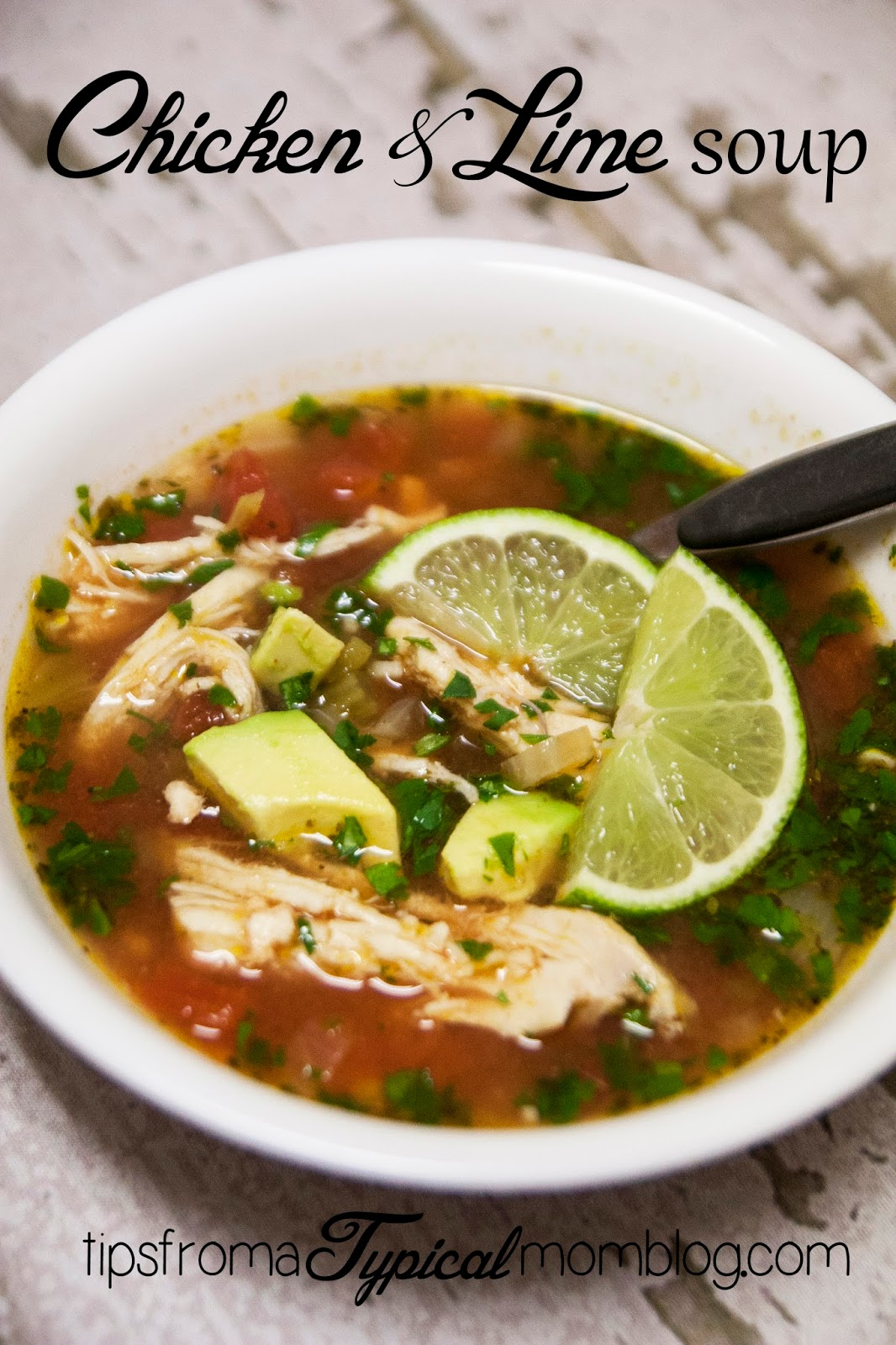 Chicken & Lime Soup.  So fresh and healthy.  Perfect blend of flavors.  My 8 year old son asked if we could have it for every dinner!  Success!  From Tips From a Typical Mom.