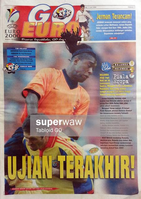 GO EURO 2000: UJIAN TERAKHIR!