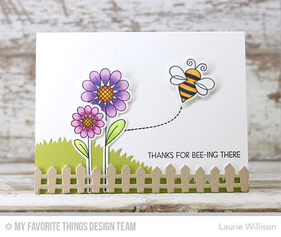 For Bee-ing There Card by Laurie Willison featuring the Lisa Johnson Designs Fly-By Friends stamp set and Die-namics, and the Grassy Hills and Farm Fence Die-namics #mftstamps