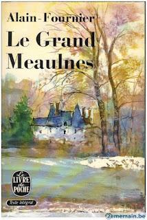 Le grand Meaulnes / Alain Fournier