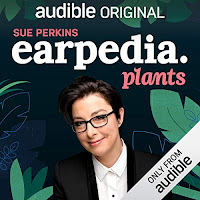 Earpedia: Plants Audible Show