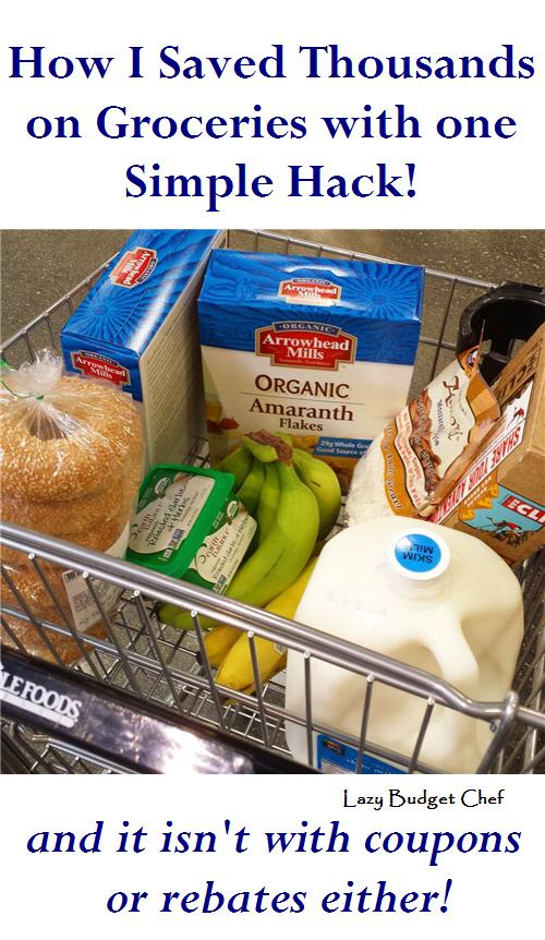 How to save thousands of dollars on groceries with one simple hack