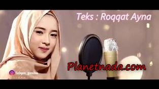 Roqqota 'aina Nisa Sabyan Mp3 Lagu Sholawat Terbaru