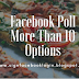 Facebook Poll More Than 10 Options