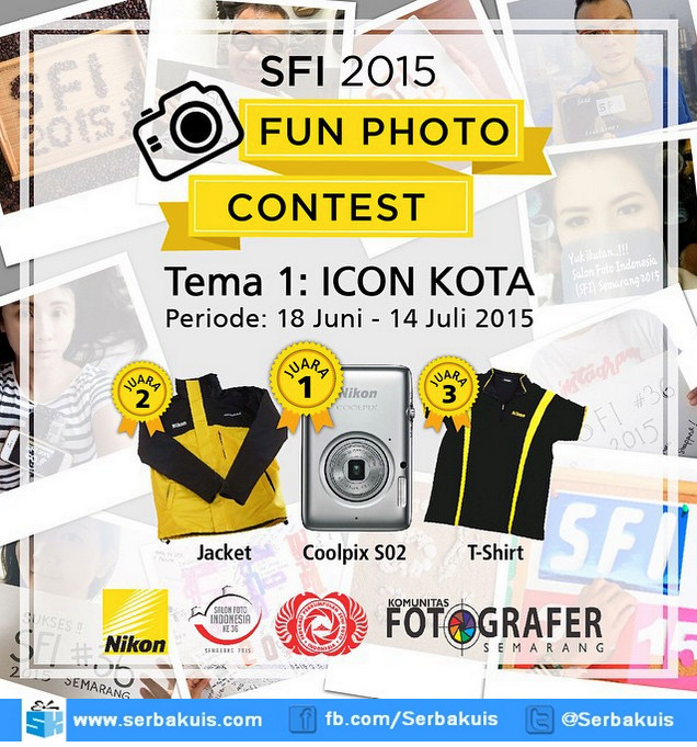 SFI 2015 Fun Photo Contest Berhadiah Nikon Coolpix S02