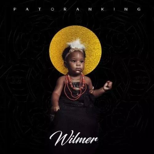DOWNLOAD ALBUM: Patoranking – Wilmer