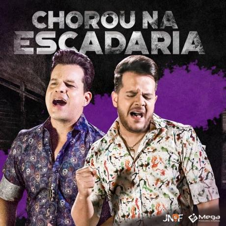 Chorou na Escadaria – João Neto e Frederico