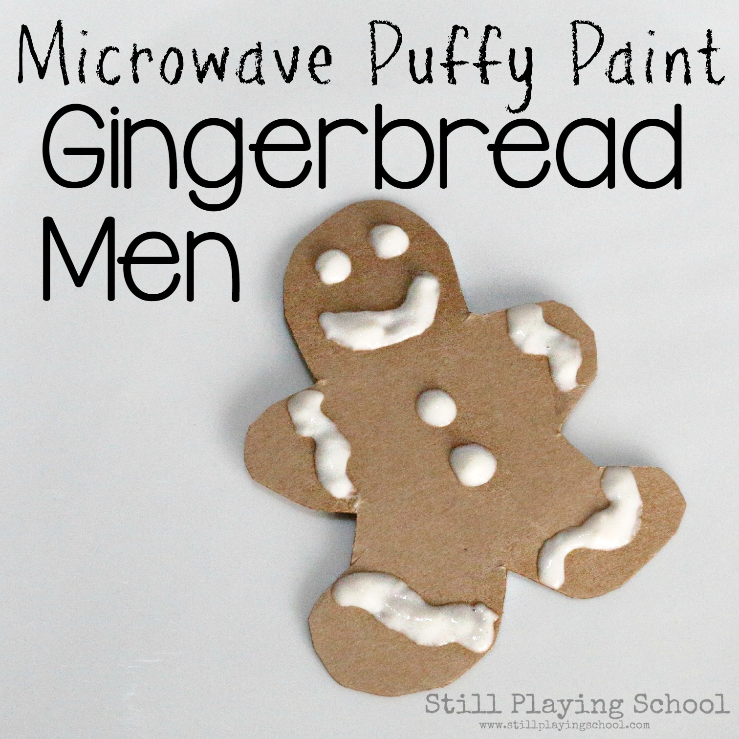 Puffy Paint Gingerbread