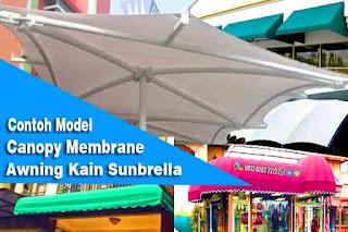 Kanopi Atap Kain Membrane dan Sunbrella