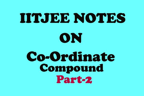 Coordinate Compound Notes