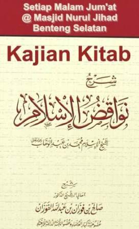 Syarah Pembatal Keislaman | Syaikh Sholeh bin Fauzan Al Fauzan
