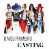 O MEU PRIMEIRO CASTING