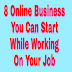 8 online business you can start now without quiting job ! 8 online business you can start today while working on your job ! 8 evergreen online business you can start while working on job