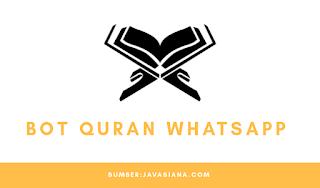 Bot Quran Whatsapp, Bisa Belajar Al-Quran Dimanapun dan Kapanpun