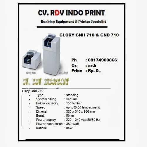 CV. RDV INDO PRINT: mesin hitung uang glory gnh 710