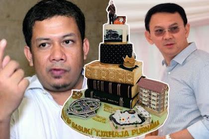 Pedas! Kue Ulang Tahun ke 52 untuk Ahok Berbentuk Miniatur Hasil Kerja, Fahri Hamzah Berkomentar Keras