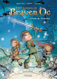 [7BD] Les Chroniques de Braven Oc - Tome 1 - L'épée de Galamus