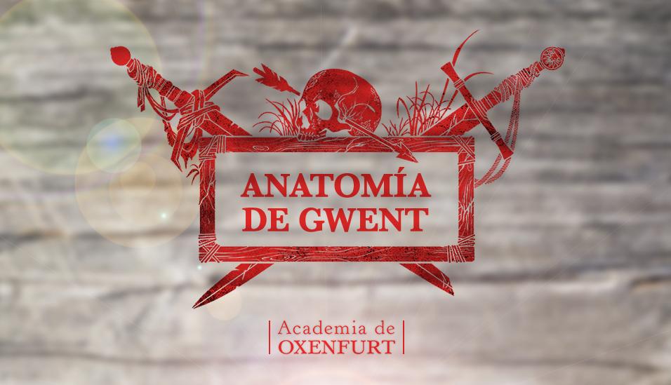 GWENT – Anatomía I - Academia de Oxenfurt