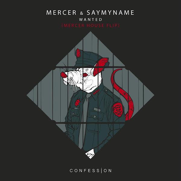 Mercer & SAYMYNAME - Wanted (Mercer House Flip) - Single Cover