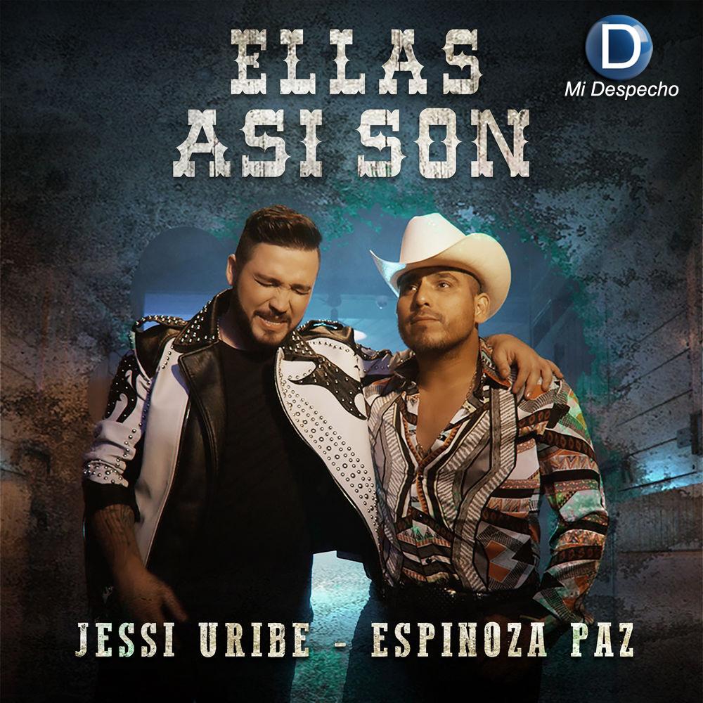 Jessi Uribe, Espinoza paz Ellas son Asi