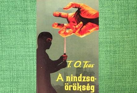 T.O. Teas A nindzsaörökség könyv bemutatás