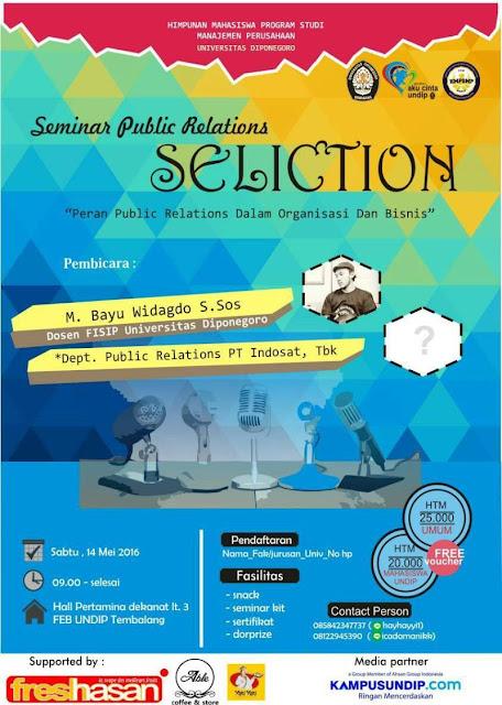 "Seminar Public Relations ""SELICTION"" HMPS Undip"