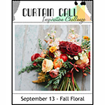 http://curtaincallchallenge.blogspot.be/2016/09/curtain-call-inspiration-challenge-fall.html