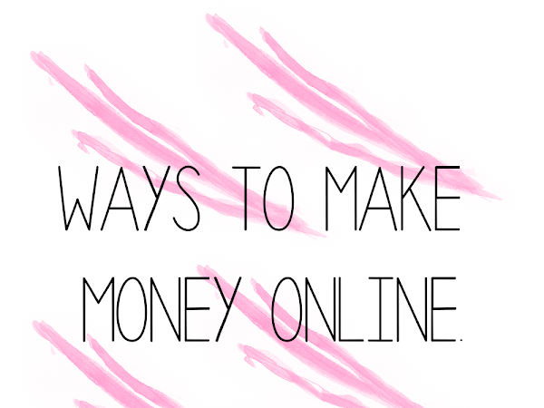 Ways To Make Money Online | Lifestyle
