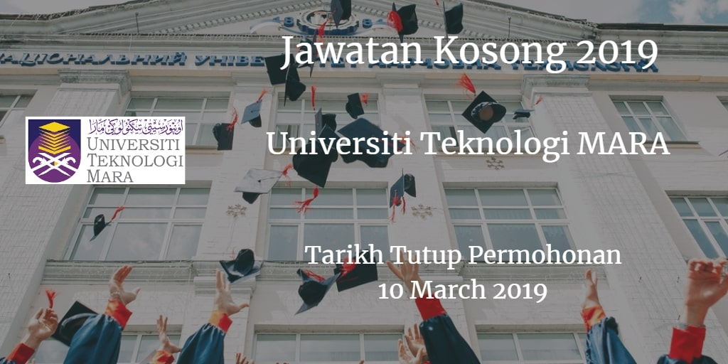 Jawatan Kosong UiTM 10 March 2019