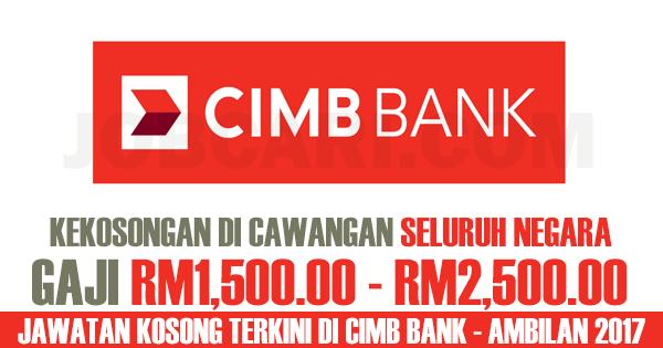 JAWATAN KOSONG CIMB BANK 2017