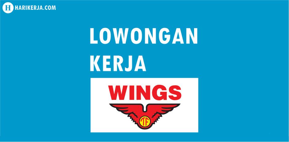Lowongan Kerja PT Wings Surya (Wings Group) Terbaru Agustus 2017