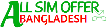 All SIM OFFER BANGLADESH