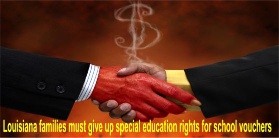 Louisiana Families Must Give Up Special >> Big Education Ape Louisiana Families Must Give Up Special