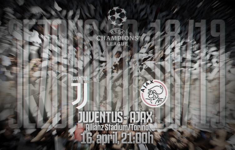 Liga prvaka 2018/19 / 1/4 / Juventus - Ajax, utorak, 21:00h