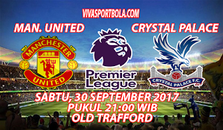 Prediksi Manchester United vs Crystal Palace 30 September 2017