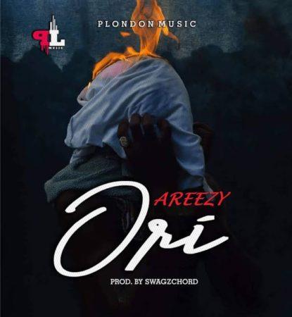 MUSIC: Areezy – Ori (Head)