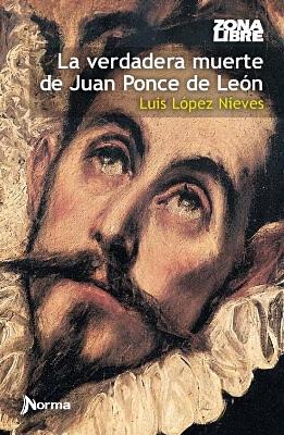 Carátula de La verdadera muerte de Juan Ponce de León (Luis López Nieves - 2000)