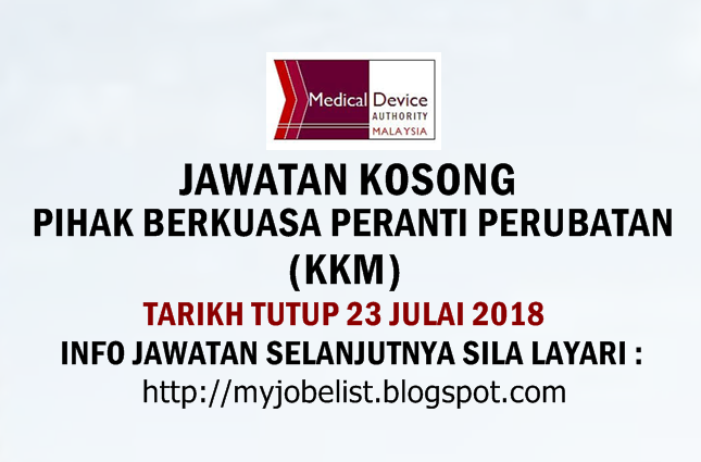 Jawatan Kosong Pihak Berkuasa Peranti Perubatan (KKM) Julai 2018