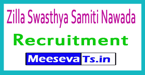 Zilla Swasthya Samiti Nawada Recruitment