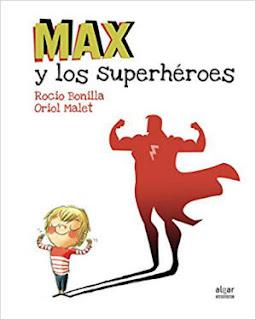 mejores cuentos infantiles, libros preferidos niños, max y los superhéroes