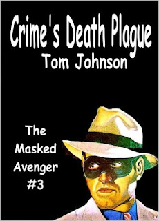 http://www.amazon.com/Crimes-Death-Plague-Tom-Johnson-ebook/dp/B00BRYDQV8/ref=la_B008MM81CM_1_26?s=books&ie=UTF8&qid=1459539297&sr=1-26&refinements=p_82%3AB008MM81CM