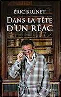 https://blogericbrunet.blogspot.com/p/dans-la-tete-dun-reac-23-septembre-2010.html