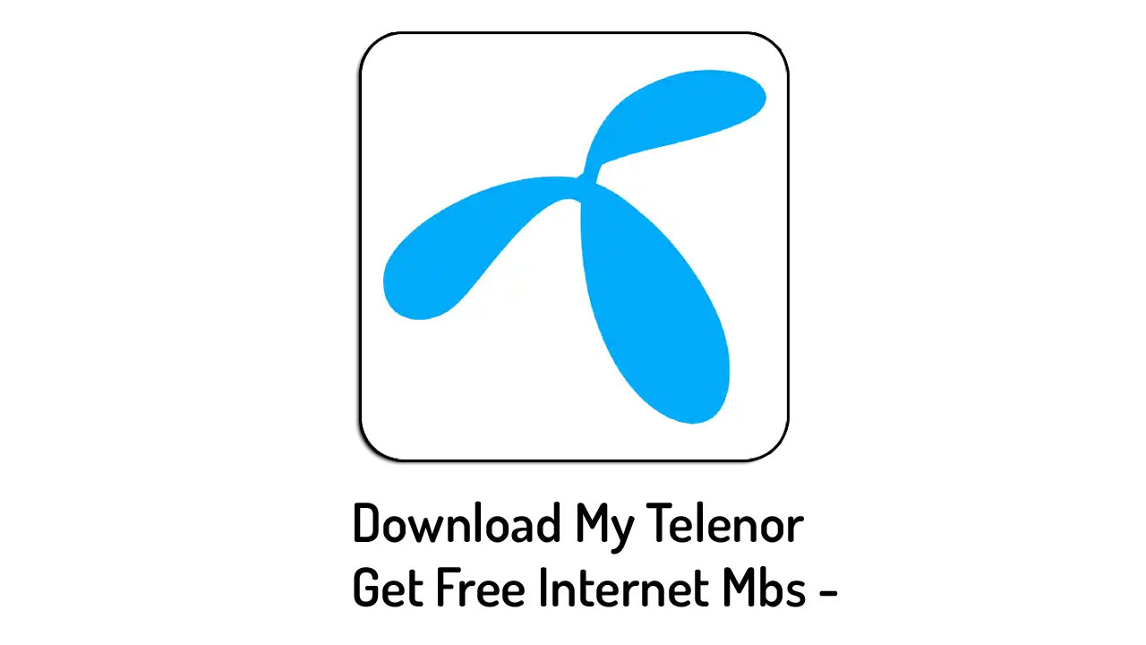 Download My Telenor App | Free internet Offers by Qadeertips